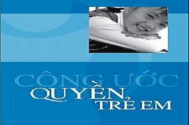 Công ước Quốc tế của Liên Hợp Quốc về Quyền trẻ em (1)