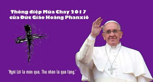 Sứ điệp Mùa Chay 2017 của Đức Giáo hoàng Phanxicô