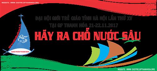 Đại hội Giới trẻ Giáo tỉnh Hà Nội lần thứ XV