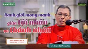 Ranh giới mong manh giữa tội nhân và thánh nhân