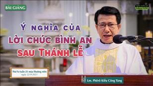 Ý nghĩa của lời chúc bình an sau Thánh lễ