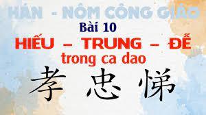 Bài 10: Chiết tự, suy tư từ Hiếu - Trung - Đễ trong ca dao