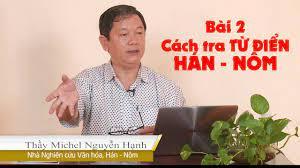 Bài 2: Cách tra Từ điển Hán - Nôm