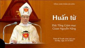 Huấn từ của Đức TGM Giuse trong thánh lễ Truyền chức Linh mục ngày 16.10.2021