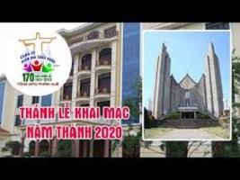 Thánh Lễ Khai Mạc Năm Thánh 2020 tại TGP Huế