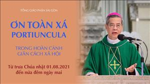 Đức TGM Giuse Nguyễn Năng giải thích về Ơn Toàn xá Portiuncula