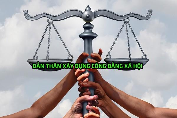 Dấn thân xây dựng công bằng xã hội