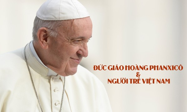 Đức Giáo hoàng Phanxicô và người trẻ Việt Nam
