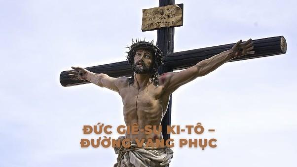 Đức Giêsu Kitô – Đường vâng phục