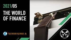 Ý nguyện tháng 05/2021: Thế giới tài chính
