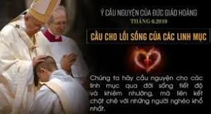 Ý cầu nguyện tháng 06/2019: Khuôn mẫu của Đời sống Linh mục