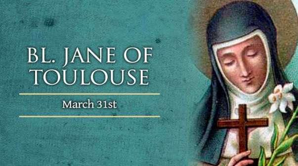 Chân phước Jane Toulouse (31/03)