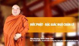 HT. Thích Thiện Tâm: ``Đức Phật - Bậc đã giác ngộ chân lý``