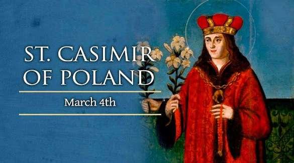 Thánh Casimir Ba Lan (04/03)
