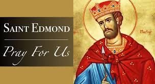 Thánh Edmund ở East Anglia (20/11)