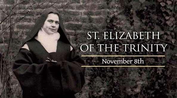 Chân phước Elizabeth the Trinity (08/11)