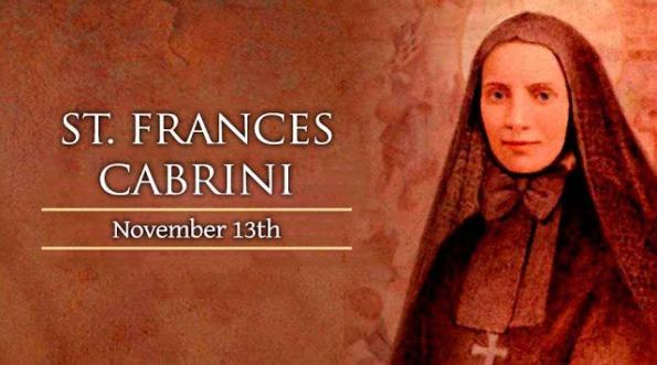 Thánh Frances Xavier Cabrini (13/11)