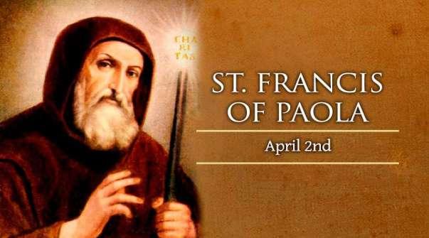 Thánh Phanxicô Paola (02/04)