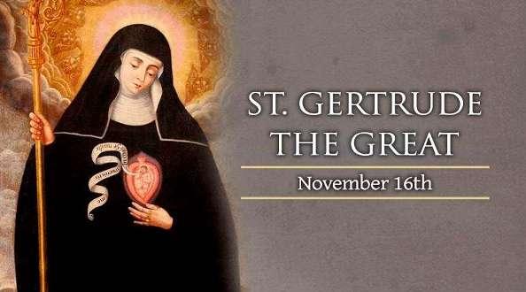 Thánh Gertrude (16/11)