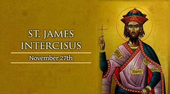 Thánh James Intercisus (27/11)