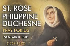 Thánh Rose Philippine Duchesne (18/11)