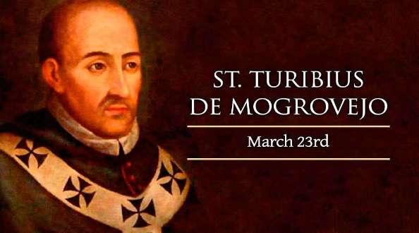 Thánh Turibius Mogrovejo (23/03)