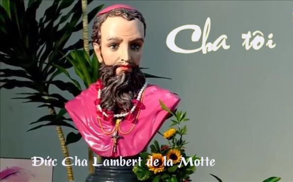 Cha tôi – Đức cha Lambert de la Motte