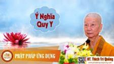 Ý nghĩa Quy Y - HT Thích Trí Quảng (1/2017)