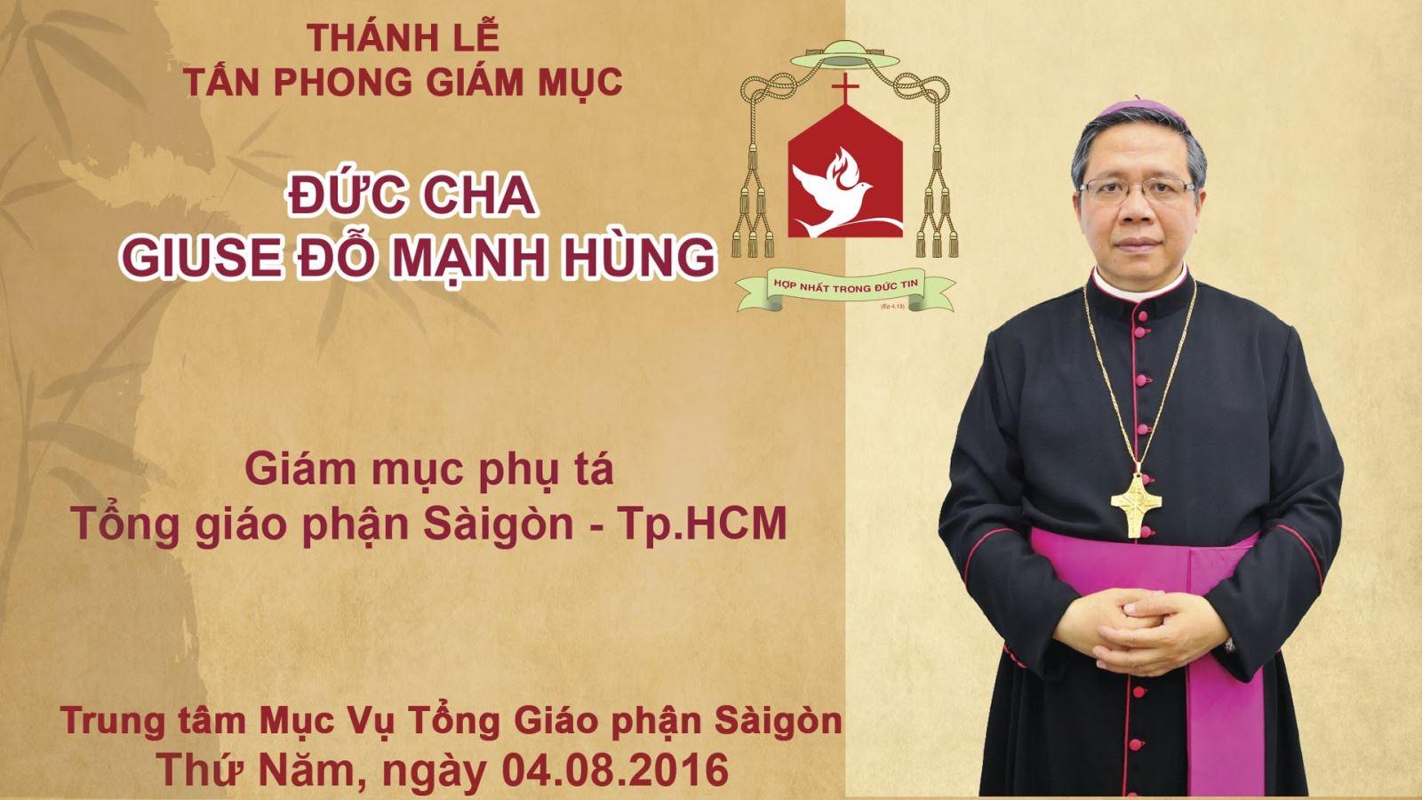 Lễ truyền chức Giám mục Giuse Đỗ Mạnh Hùng (4.8.2016)