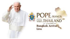 ĐGH Phanxicô đến Bangkok - Thái Lan (20.11.2019)
