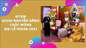 Phái đoàn Công giáo chúc mừng Đại Lễ Vesak 2021 (18.5.2021)