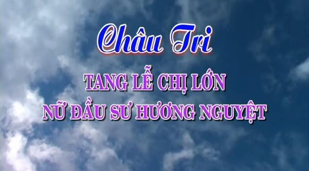 Thánh Tang Đức Đầu Sư Hương Nguyệt