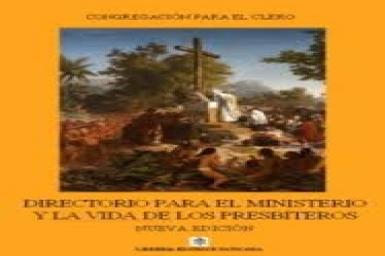 """Sách """"Hướng dẫn về đời sống và thừa tác vụ linh mục"""", ấn bản mới"""