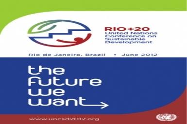 """RIO+20: """"Hy vọng và lạc quan`` cho việc hành động thống nhất"""
